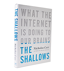 Nicholas Carr, The Shallows, Internet
