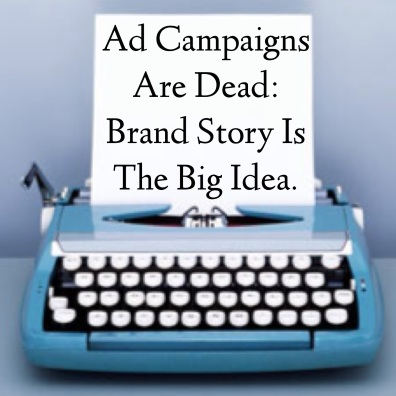 Story, Big Idea, Social Media, Brand, Advertising, Campaign